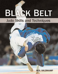 Black Belt: Judo Skills and Techniques by Neil Ohlenkamp